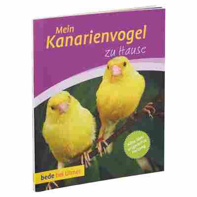 """Bede-Tierratgeber """"Mein Kanarienvogel zu Hause"""" PB 64 S."""