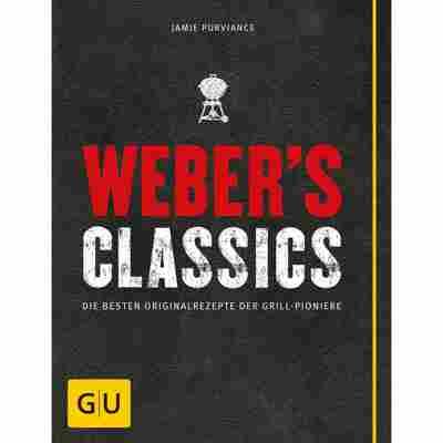 Grillbuch Jamie Purviance 'Weber's Classics: Die besten Originalrezepte der Grill-Pioniere'