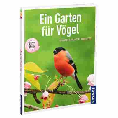 """Kosmos-Tierratgeber """"Ein Garten für Vögel: gestalten, pflanzen, beobachten"""" PB 80 S."""