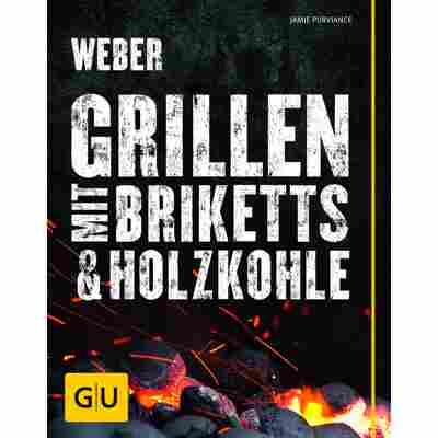 Grillbuch Jamie Purviance 'Weber's Grillen mit Briketts & Holzkohle'