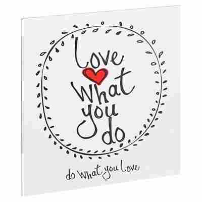 "Decopanel ""Love what you do"" 29 x 29 cm"
