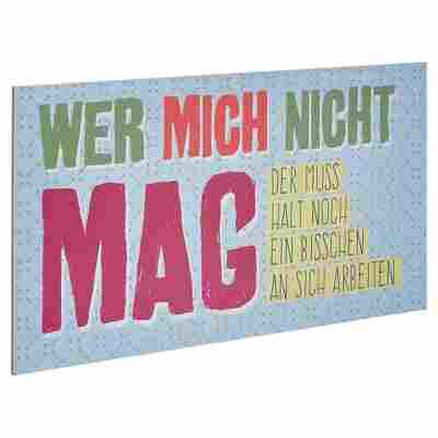"""Decopanel """"Wer mich nicht mag"""" 27 x 15 cm"""